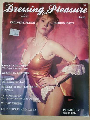 Dressing for Pleasure premiere edition - dfp1